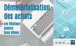 Hôpitaux publics : les bons élèves de la dématérialisation des achats - blog de la Paris Healthcare Week