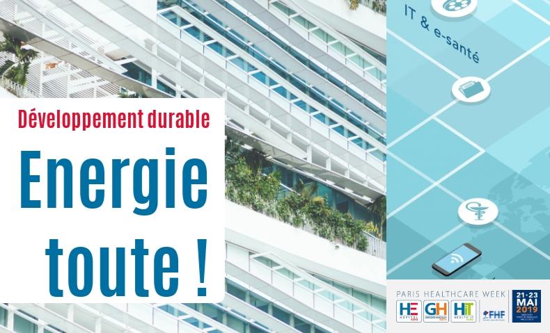 Développement durable : les hôpitaux à l'énergie