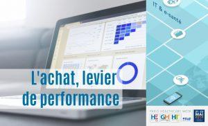 Achat, levier de performance. Rendez*vous sur la Paris Healthcare Week 2019