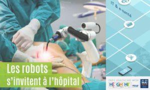 Les robots s'invitent à l'hôpital. rdv à la Paris Healthcare Week 2019