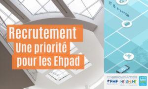 Le recrutement, une priorité pour les Ehpad