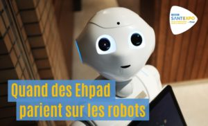 Robots en Ehpad - Santexpo