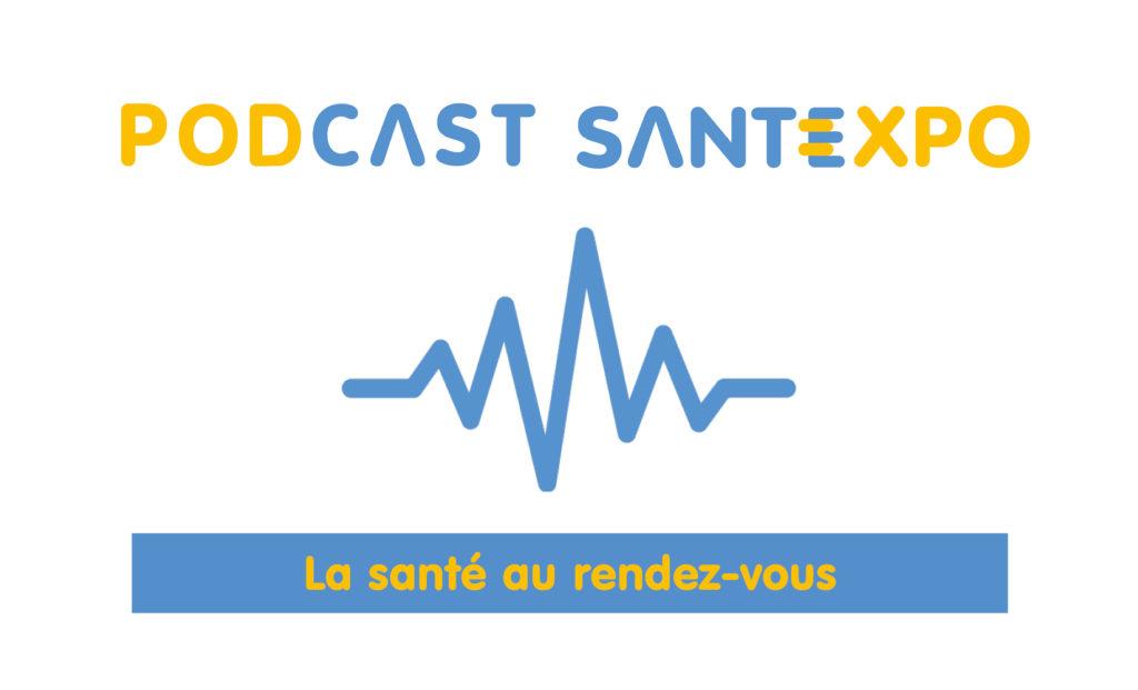 podcasts santexpo la santé au rendez-vous